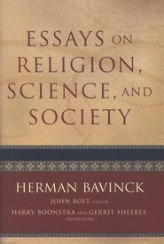Essays on Religion, Science, and Society - eBook  -     Edited By: John Bolt     By: Herman Bavinck