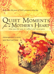 Quiet Moments for a Mother's Heart - eBook  -