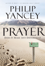 Prayer - eBook  -     By: Philip Yancey