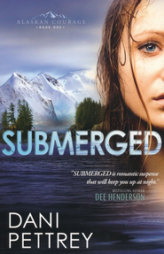 Submerged - eBook  -     By: Dani Pettrey