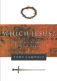 Which Jesus? - eBook  -     By: Tony Campolo