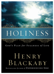 Holiness: God's Plan for Fullness of Life - eBook  -     By: Henry T. Blackaby
