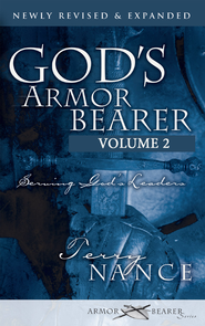 God's Armor Bearer Volume 2: Serving God's Leaders - eBook  -     By: Terry Nance