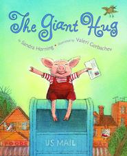 The Giant Hug - eBook  -     By: Sandra Horning