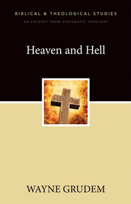 Heaven and Hell: A Zondervan Digital Short - eBook  -     By: Zondervan