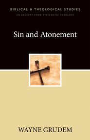 Sin and Atonement: A Zondervan Digital Short - eBook  -     By: Zondervan