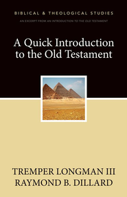 A Quick Introduction to the Old Testament: A Zondervan Digital Short - eBook  -     By: Zondervan