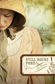 Still House Pond - eBook  -     By: Jan Watson