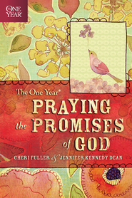 The One Year Praying God's Promises through the Bible - eBook  -     By: Cheri Fuller, Jennifer Kennedy Dean