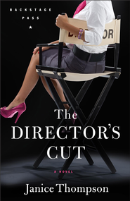 Director's Cut, The: A Novel - eBook  -     By: Janice Thompson