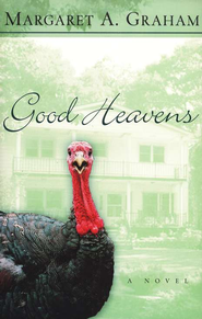 Good Heavens: A Novel - eBook  -     By: Margaret A. Graham