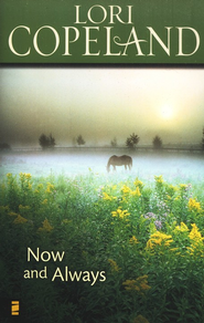 Now and Always - eBook  -     By: Lori Copeland