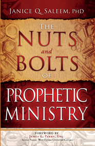 The Nuts and Bolts of Prophetic Ministry - eBook  -     By: Janice Saleem