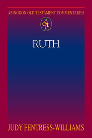 Abingdon Old Testament Commentaries - Ruth - eBook  -     By: Judy Fentress-Williams