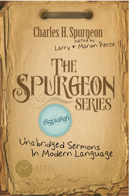 The Spurgeon Series 1855 & 1856: Unabridged Sermons In Modern Language - eBook  -     Edited By: Larry Pierce, Marion Pierce     By: Charles H. Spurgeon