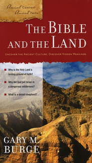 The Bible and The Land  -     By: Gary M. Burge