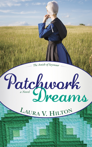 Patchwork Dreams - eBook  -     By: Laura Hilton