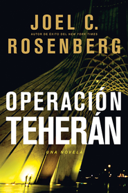 Operación Teherán, eLibro  (The Tehran Initiative, eBook)  -     By: Joel C. Rosenberg