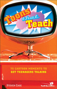 Toons That Teach - eBook  -     By: Steve Case