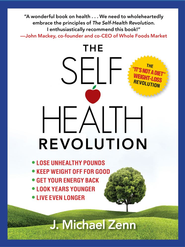 The Self-Health Revolution - eBook  -     By: J. Michael Zenn