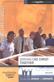 Serving Like Christ - eBook  -     By: Brett Eastman, Dee Eastman, Todd Wendorff, Denise Wendorff