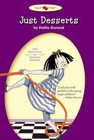 Just Desserts - eBook  -     By: Hallie Durand     Illustrated By: Christine Davenier