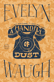 A Handful of Dust - eBook  -     By: Evelyn Waugh