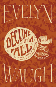 Decline and Fall - eBook  -     By: Evelyn Waugh