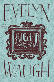 Brideshead Revisited - eBook  -     By: Evelyn Waugh