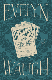 Officers and Gentlemen - eBook  -     By: Evelyn Waugh