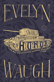 Sword of Honor - eBook  -     By: Evelyn Waugh