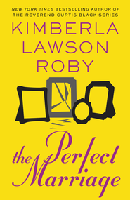 The Perfect Marriage - eBook  -     By: Kimberla Lawson Roby