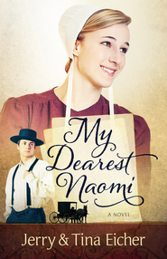 My Dearest Naomi - eBook  -     By: Jerry Eicher