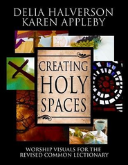 Creating Holy Spaces: Worship Visuals for the Revised Common Lectionary - eBook  -