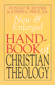 New and Enlarged Handbook of Christian Theology: Revised Edition - eBook  -     Edited By: Donald W. Musser, Joseph L. Price     By: Edited by Donald W. Musser & Joseph L. Price