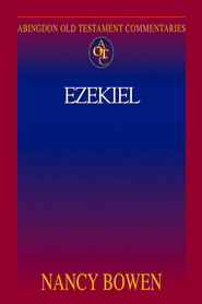 Abingdon Old Testament Commentary - Ezekiel - eBook  -     By: Nancy Bowen