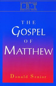 The Gospel of Matthew: Interpreting Biblical Texts Series - eBook  -     By: Donald Senior