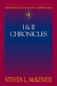 Abingdon Old Testament Commentary - 1 & 2 Chronicles - eBook  -     By: Steven L. McKenzie