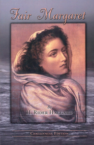 Fair Margaret   -     By: H. Rider Haggard