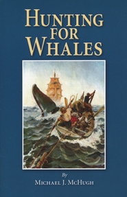 Hunting for Whales   -     By: Michael J. McHugh