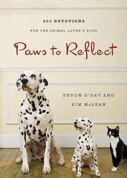 Paws to Reflect: 365 Daily Devotions for the Animal Lover's Soul - eBook  -     By: Devon O'Day
