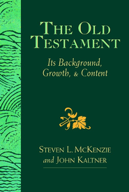 The Old Testament: Its Background, Growth, & Content - eBook  -     By: Steven L. McKenzie, John Kaltner