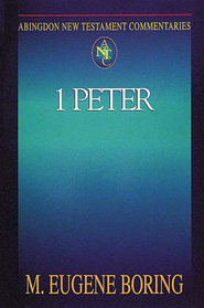 Abingdon New Testament Commentary - 1 Peter - eBook  -     By: M. Eugene Boring