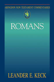 Abingdon New Testament Commentary - Romans - eBook  -     By: Leander E. Keck