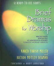Brief Dramas for Worship: 12 Ready-to-Use Scripts - eBook  -     By: Karen F. Miller, Brenda M. Newman