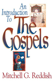 An Introduction to The Gospels - eBook  -     By: Mitchell Reddish