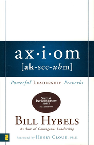 Axiom: Powerful Leadership Proverbs - eBook  -     By: Bill Hybels