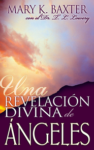 Una Revelacion Divina De Angeles - eBook  -     By: Mary K. Baxter
