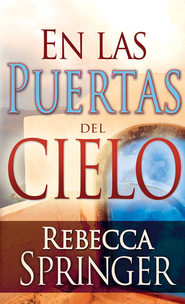 En las Puertas del Cielo, eLibro  (Within Heaven's Gates, eBook)  -     By: Rebecca Springer