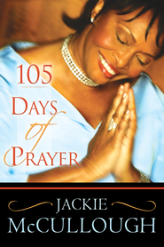 105 Days of Prayer - eBook  -     By: Jackie McCullough